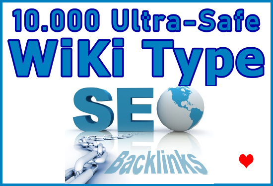 Submit 10.000 GSA SER SEO Ultra-Safe HQ Wiki Links