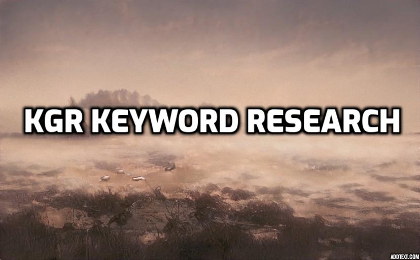 KGR Keyword Research Ultimate No Backlinks Needed