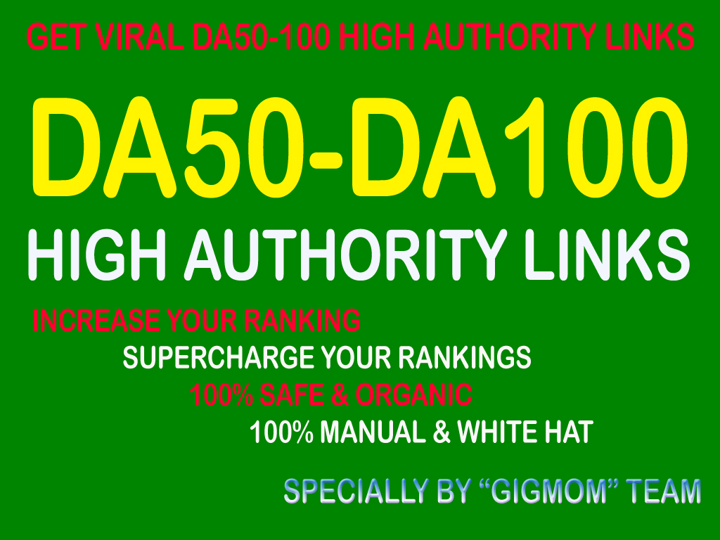 Viral 37 DA50-100 High Authority Links to Rank Higher