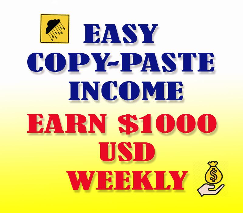 Make Money Online 1000 USD Per Week Using Copy-Paste Method