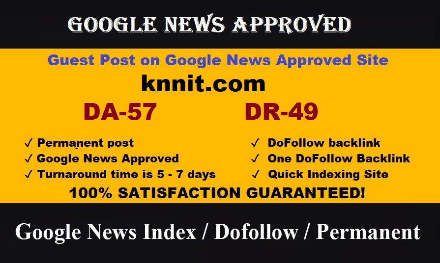 Publish your Article on google news site Knnit DA 57 DR 49 Traffic 100k