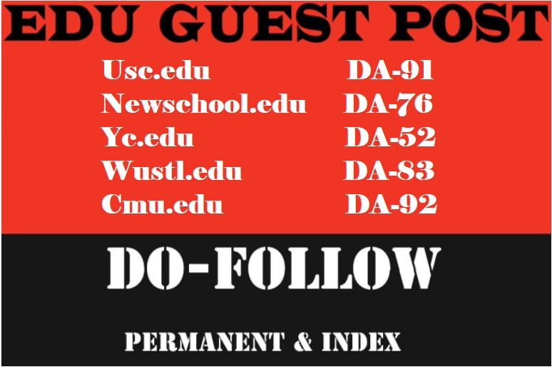 publish 5 edu guest posts on usc,  newschool da 50 above
