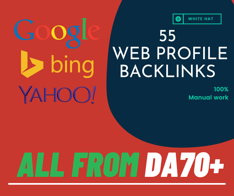 55 Manual Web Profile backlinks from DA70+ websites to Rank higher in Search result