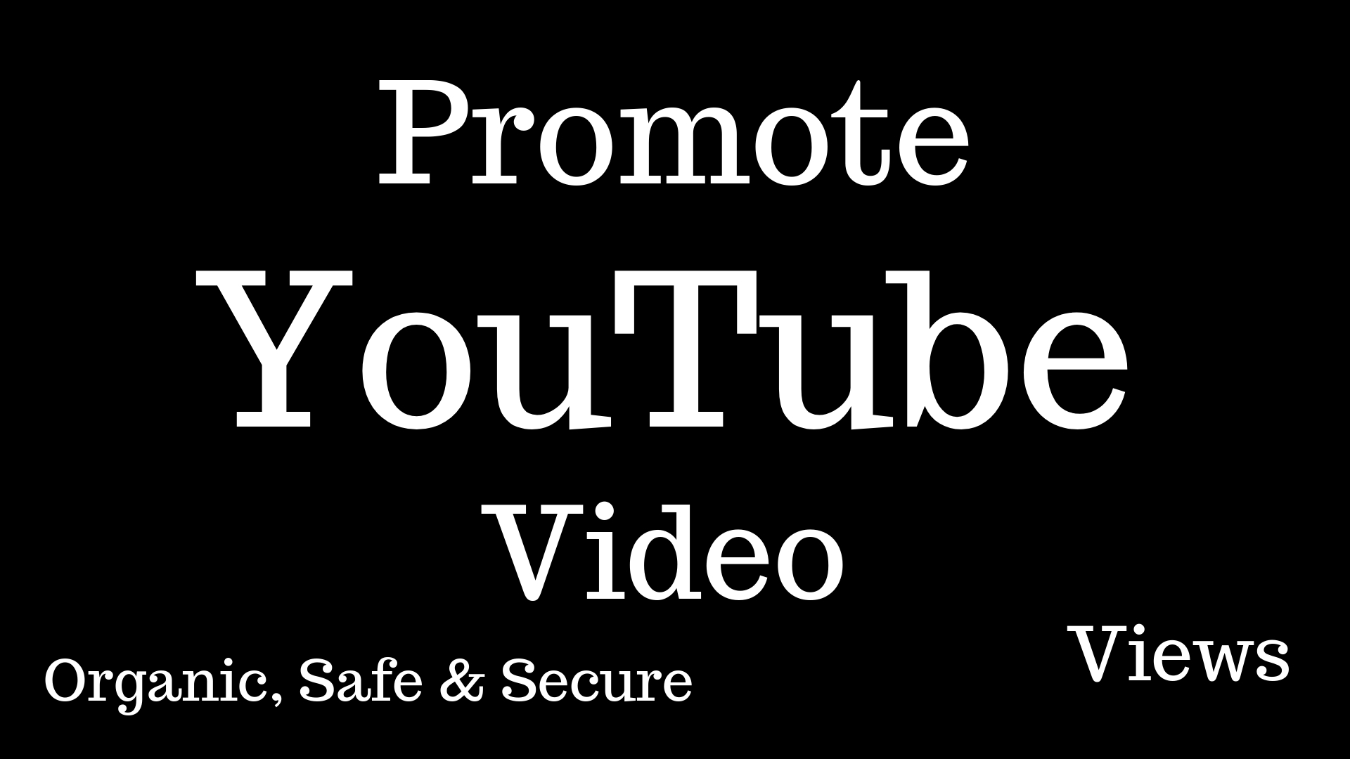 YouTube Video Promotion Organic safe and secure best for Ranking