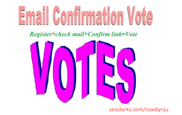 Get 100+ SignUp with email confirmation votes For Contest