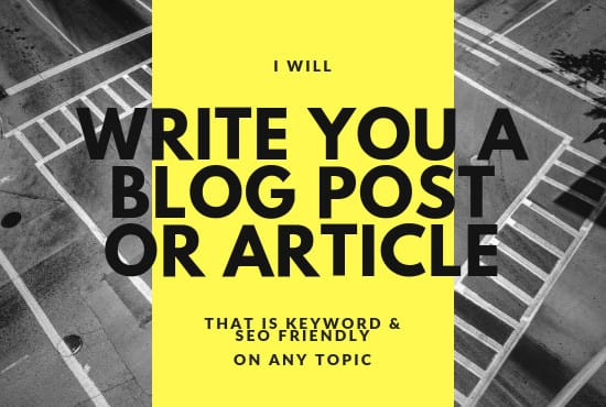 i will write high quality blog post