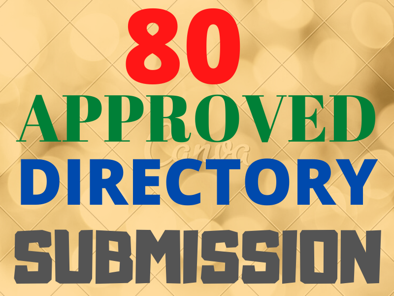 I will Submit Live 80 Approved Directory Submission for website