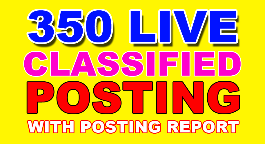 350 classified ads posting service with live link report any country