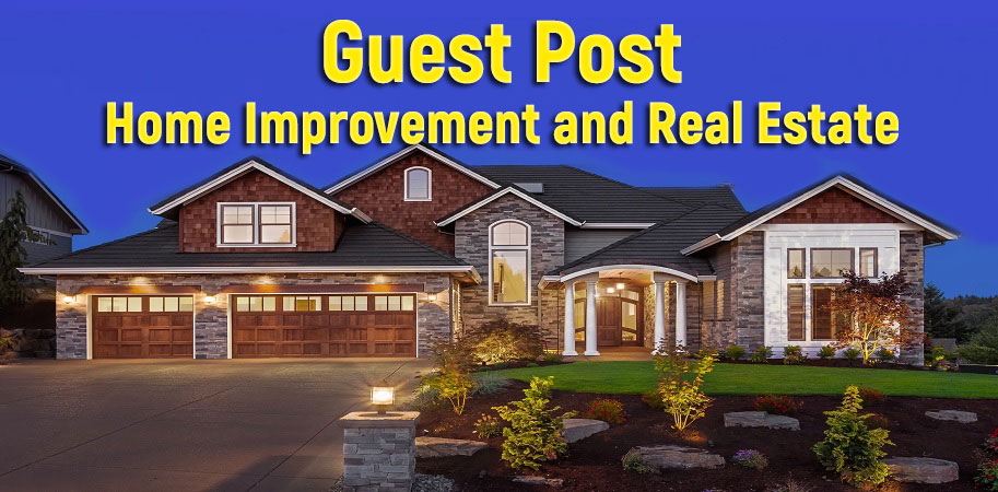 give you Guest Post on Home Improvement and Real Estate niche blog