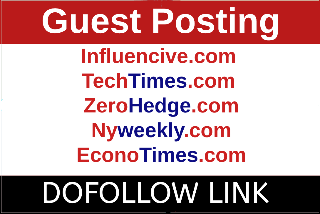 Guest Post on Influencive,  TechTimes,  Zero Hedge,  Nyweekly and Econotimes
