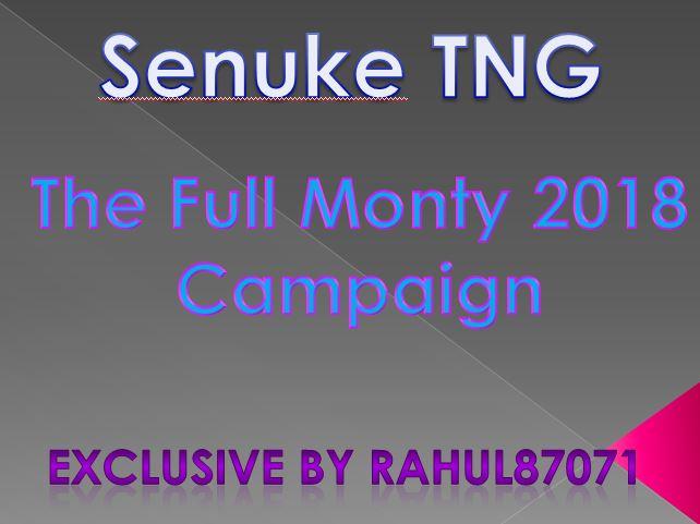 The Full Monty 2018 Campaign SEnuke TNG
