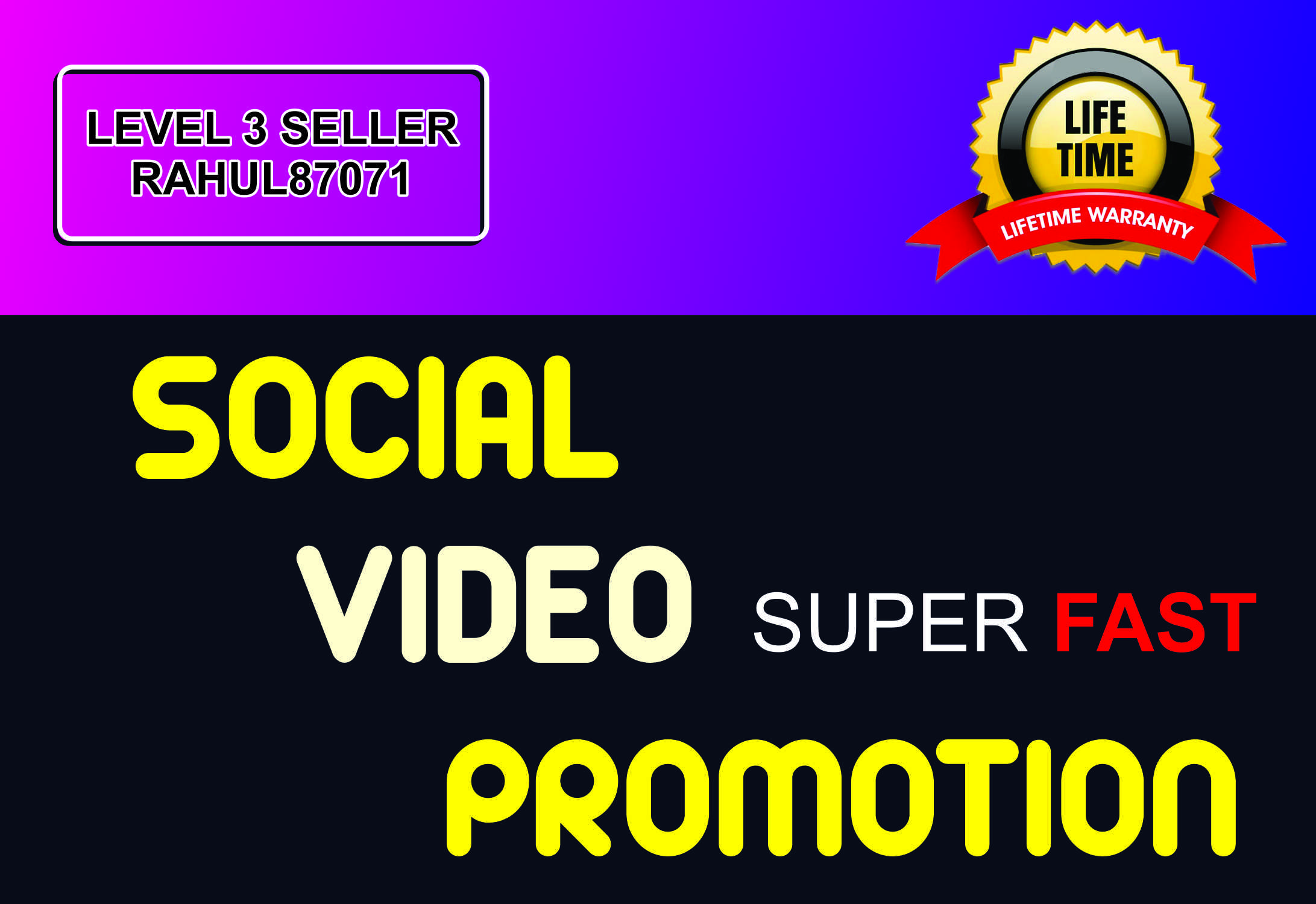 SUPER FAST HQ SOCIAL VIDEO PROMOTION AND Lifetime Guaranteed
