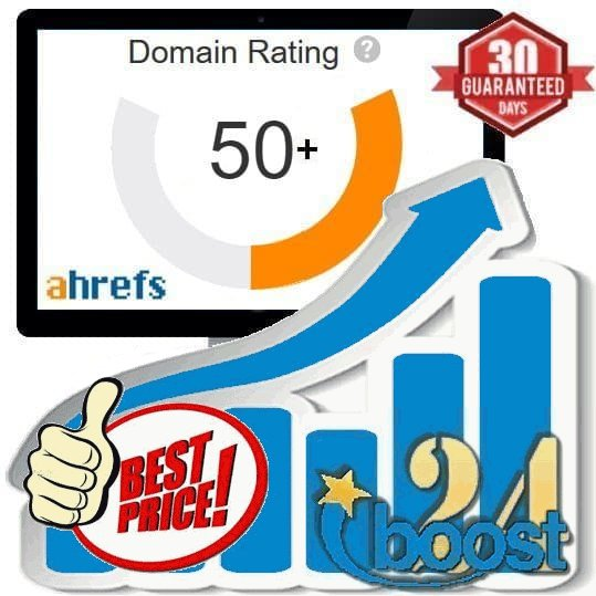 Increase your Domain Rating to DR50+ Ahrefs