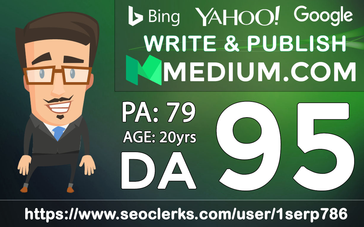 Write and publish DA-95 PA-79 High Quality Post On Medium,  Rank Your Website on Google