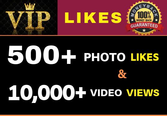 High Quality 500+ Likes & 10,000+ Video Views Guarantee