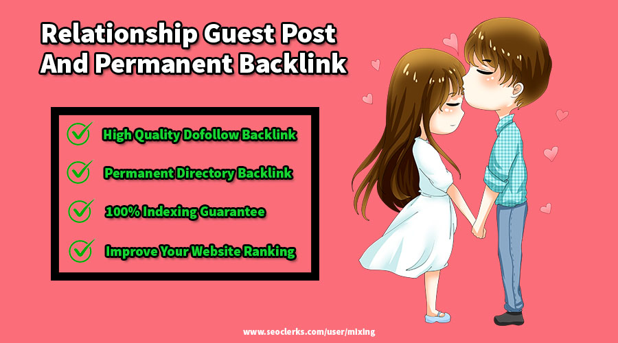 Publish High Quality Love/Relationship Guest Post With Backlink on PA 25+ Blog