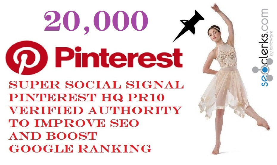 GET POWERFUL 20,000 SOCIAL SIGNAL PINTEREST SHARE FROM ONLY HIGH PR BACKLINKS VERIFIED