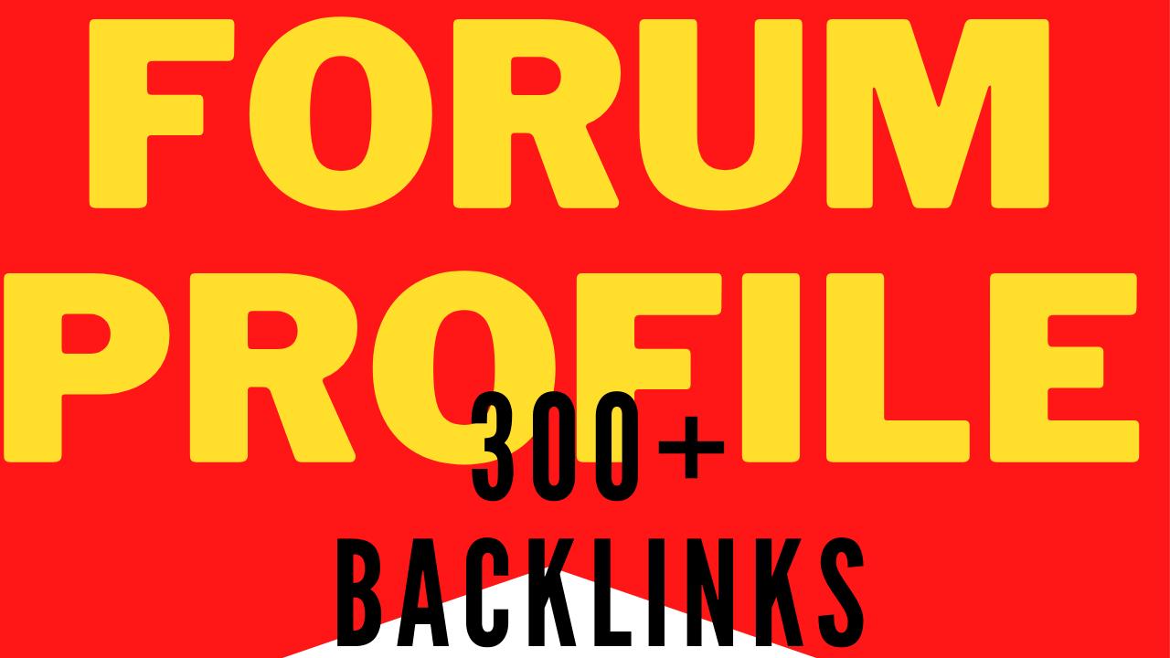 300+MANUALLY FORUM PROFILE BACKLINKS DOFOLLOW TOP RANKER