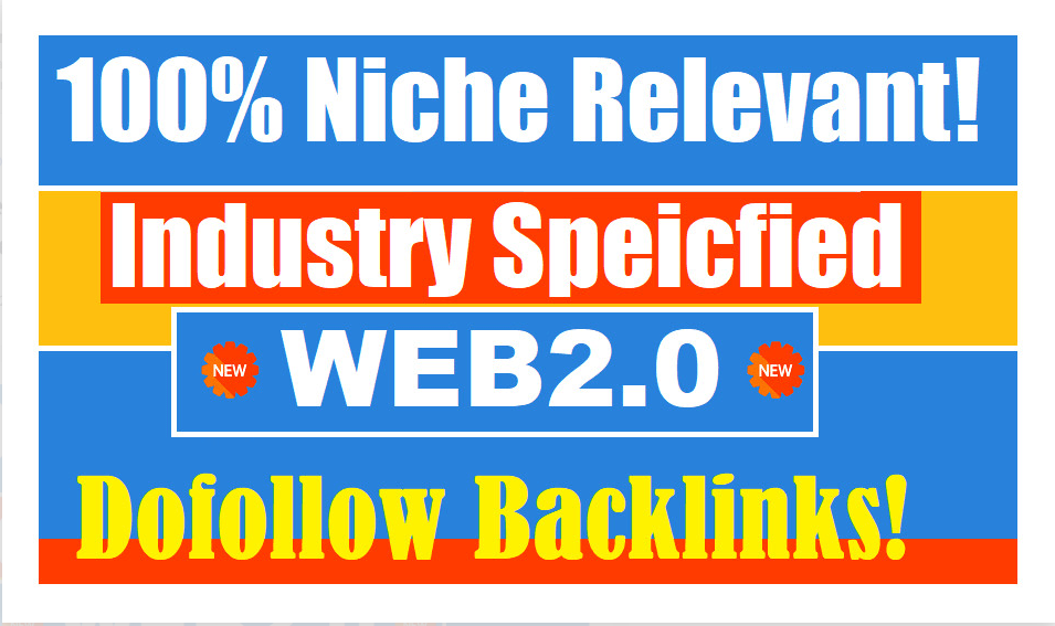 I will create 450 niche relevant industry specified dofollow web2 authority backlinks