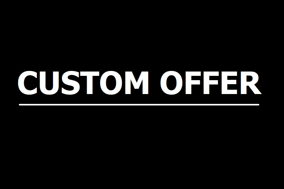 Custom offer as per client requesy