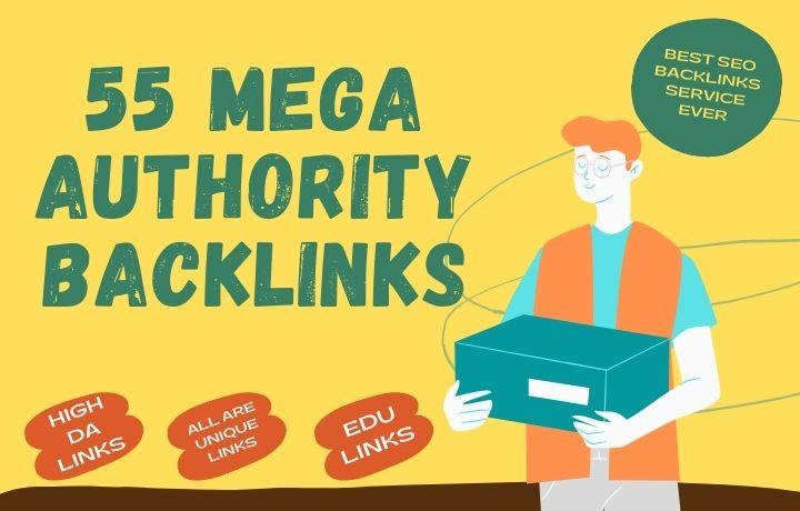 55 Mega Authority backlinks with some EDU Backlinks