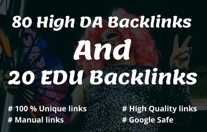 80 High DA Backlinks And 20 EDU Backlinks