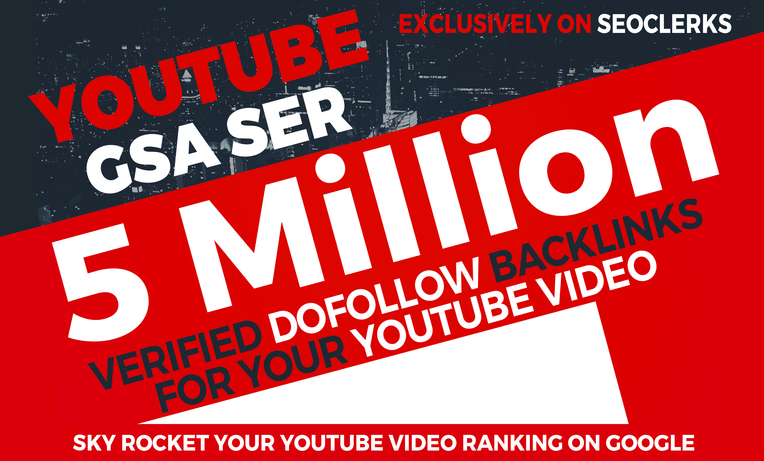 5 million YouTube GSA SER Verified backlinks to rate your video on Google