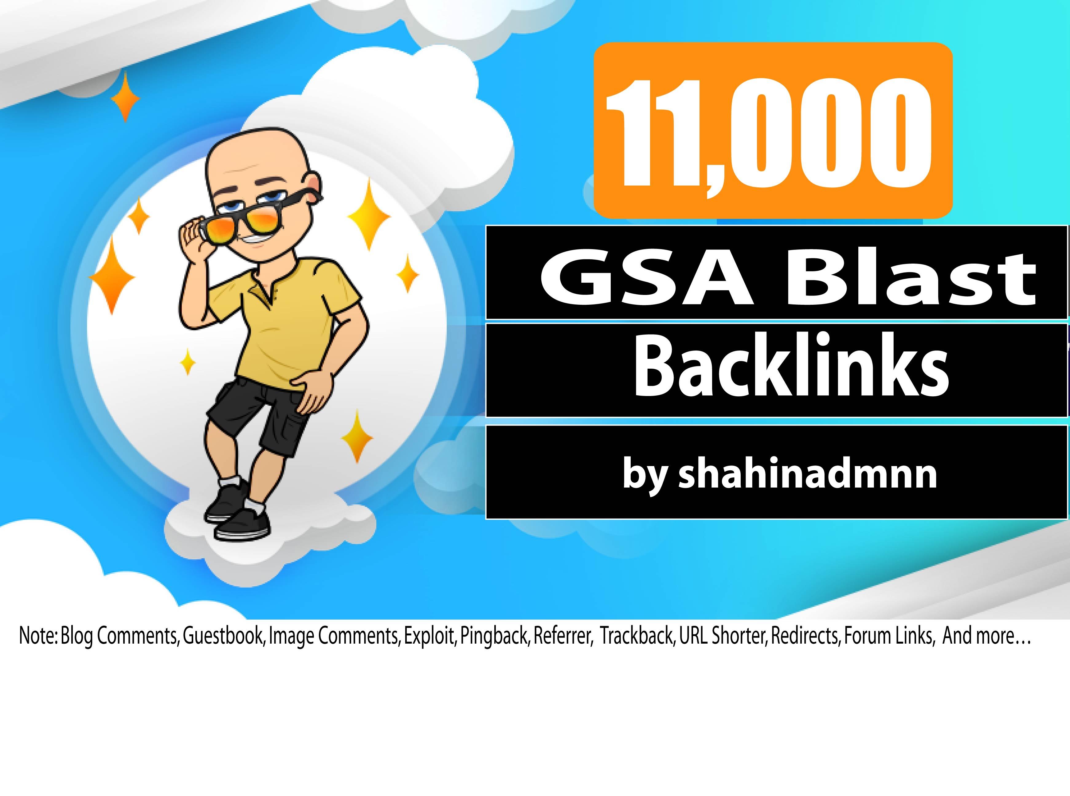 Create 11,000 GSA Backlinks & GSA Blast