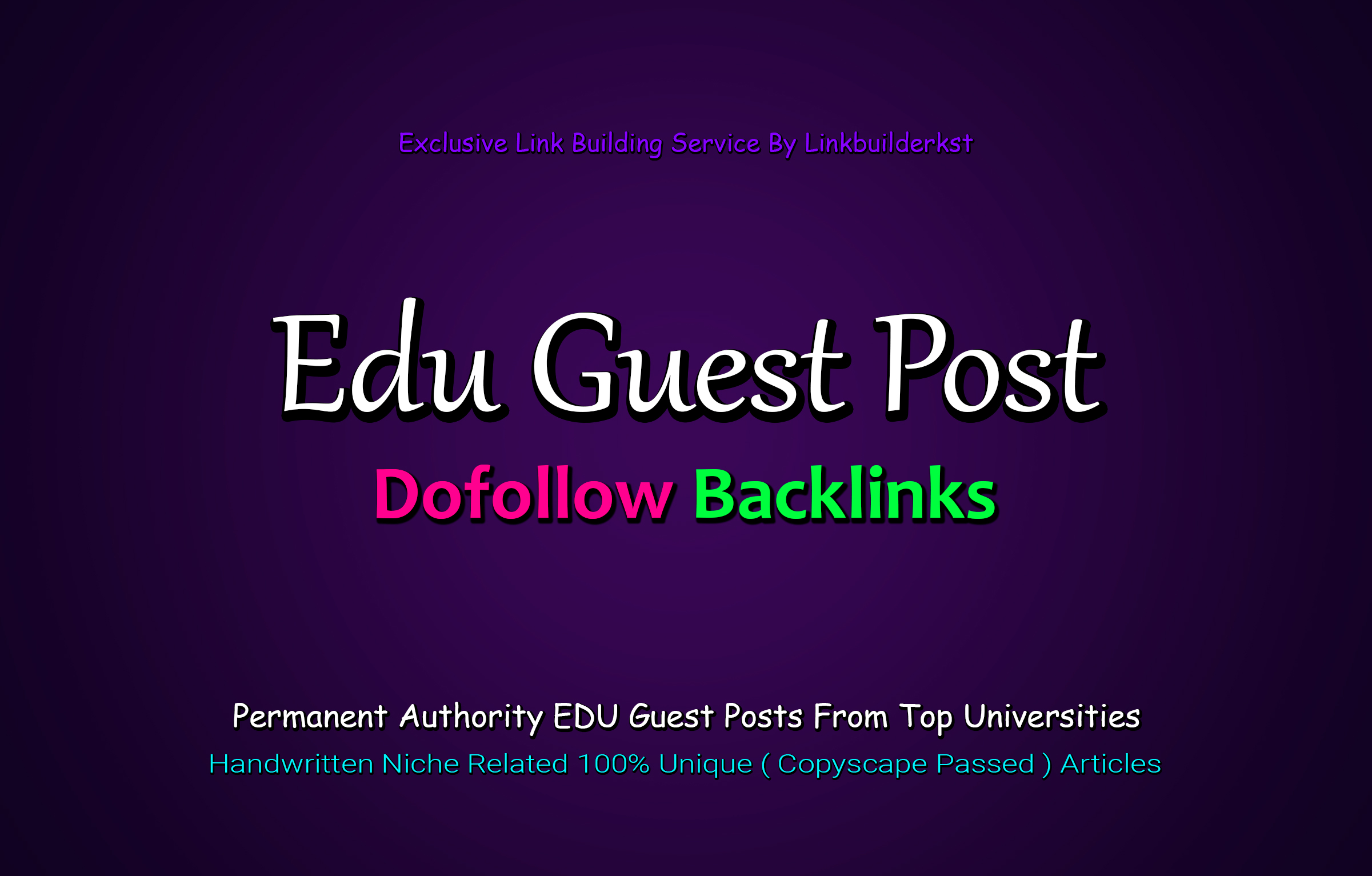 Limited Time Offer - 3X EDU Guest Posts From The Top Universities
