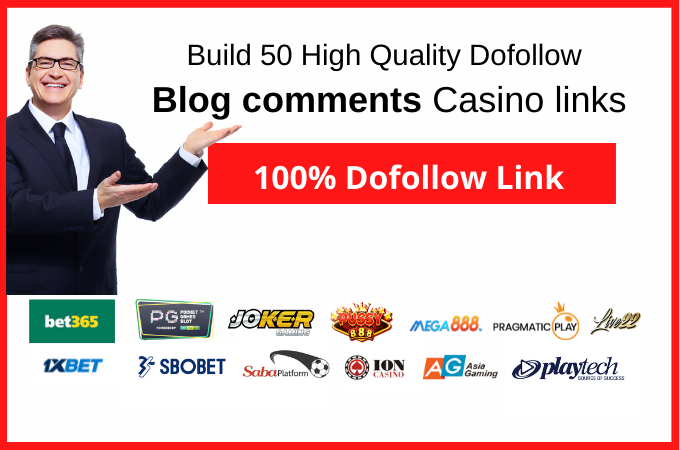 Build 50 High Quality Dofollow Blog comments Casino Backlinks