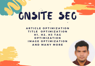I will do 3 onsite SEO that will rank higher and drive more traffic