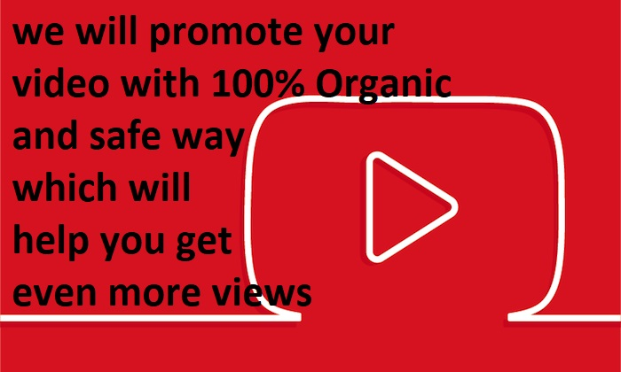 We Will help get your video viral with organic and safe way
