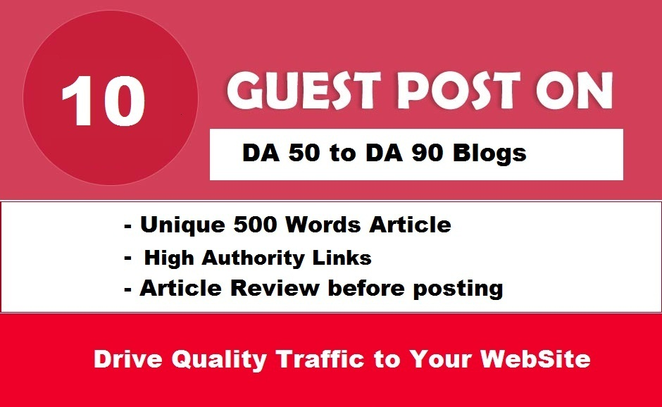 10 Guest Posts Links on REAL DA50-90 Websites -NO PBN