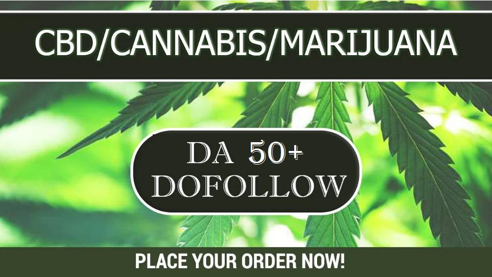 CBD Guest Post,  Cannabis,  Marijuana related article on da 50+
