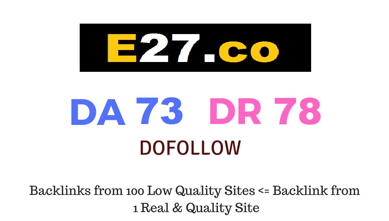 Publish Guest Post on E27.co DA73 DR78