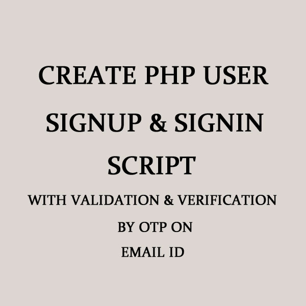 Create PHP User Signup/Signin Script with otp verification