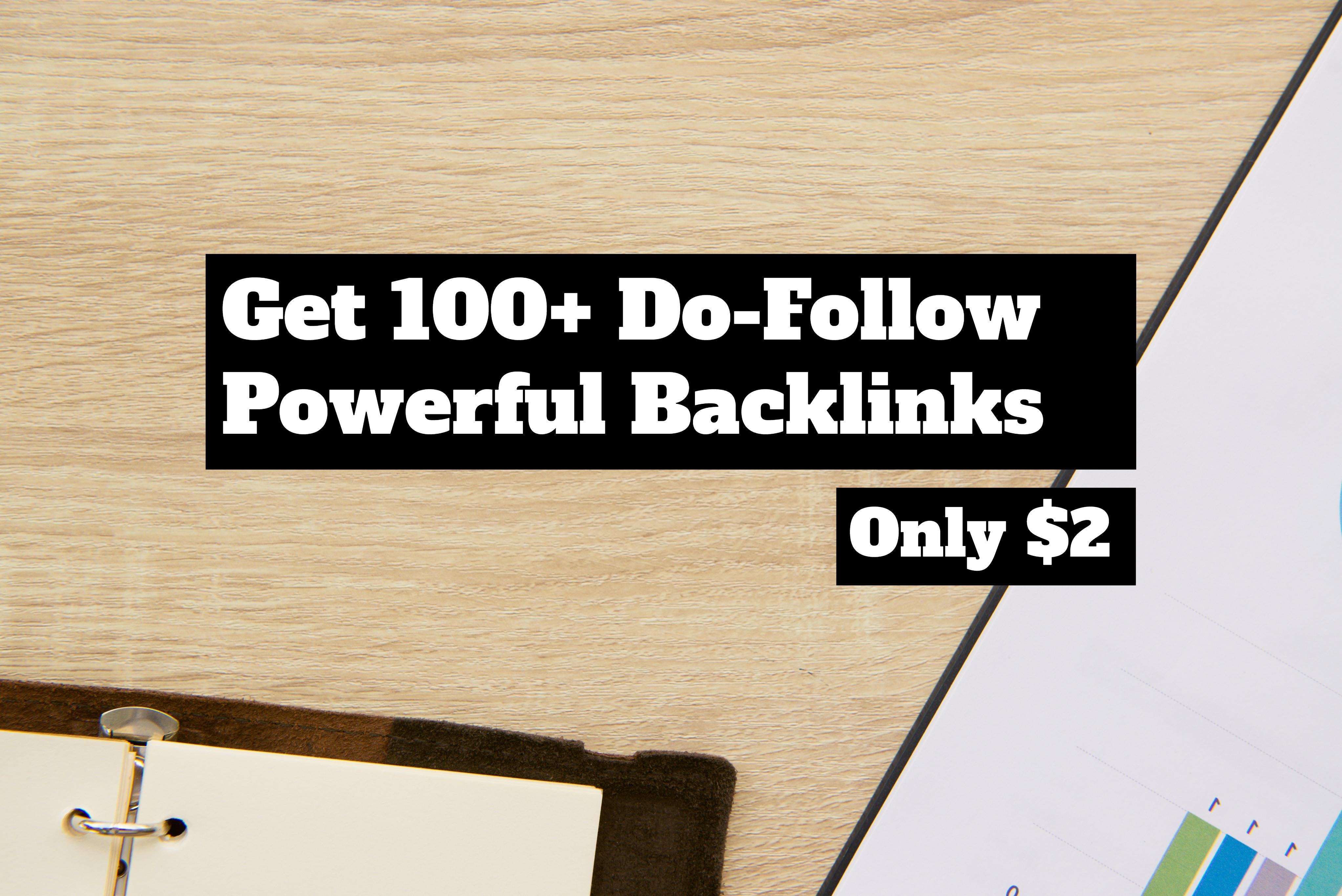 100 Powerful Do-Follow Backlinks You Won't Regret