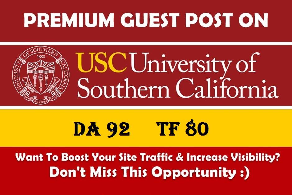 Publish Guest Blog Post on usc. edu Website 90 Domain Authority