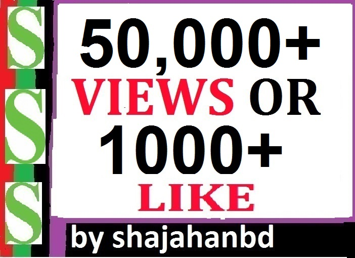 Fast 50K+ Video Social Views Or 1000+ Likes High Quality Super Fast Delivery