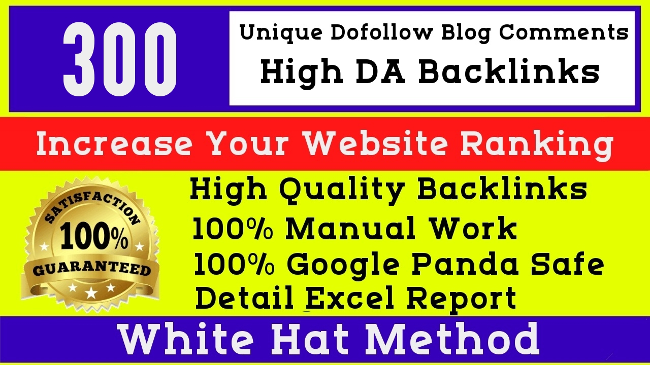 I will Manually create 300 high quality dofollow High DA blog comments