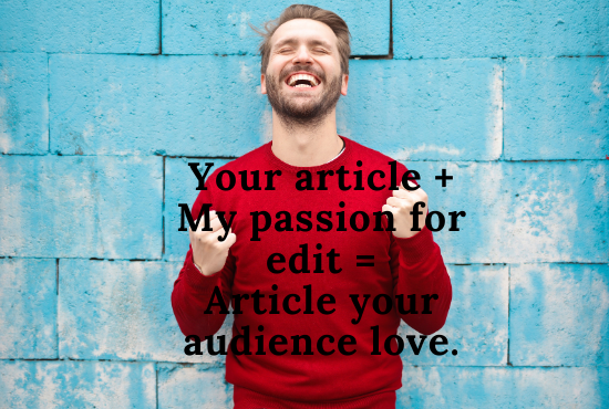 I will proofread and edit your 750 words article