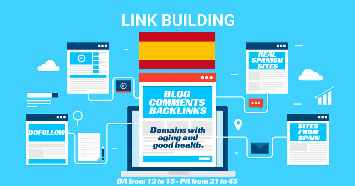 Provide 5 Real Quality DA PA Spanish Sites blog comments dofollow SEO backlinks manually