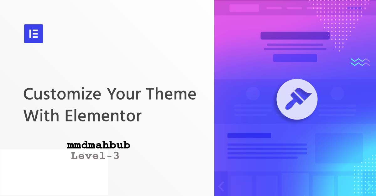 I will do elementor customization in your website