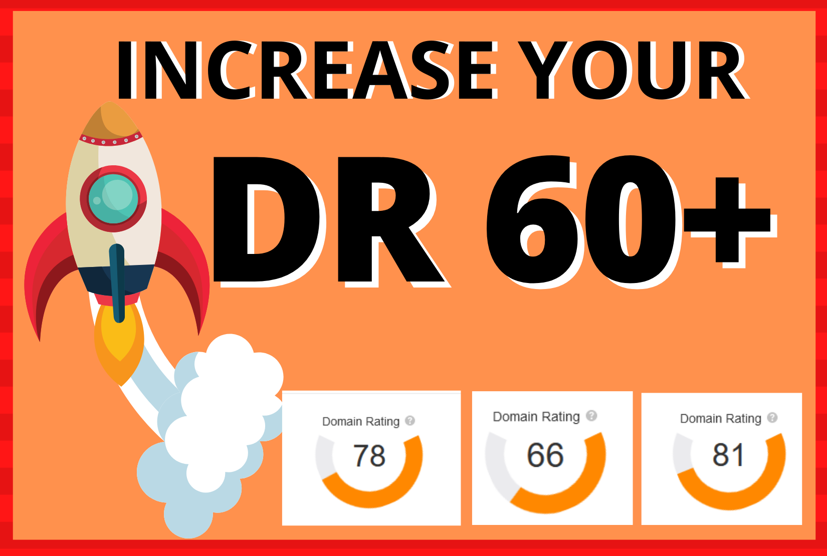 Skyrocket DR 60 + FAST - Ahrefs Domain Rating