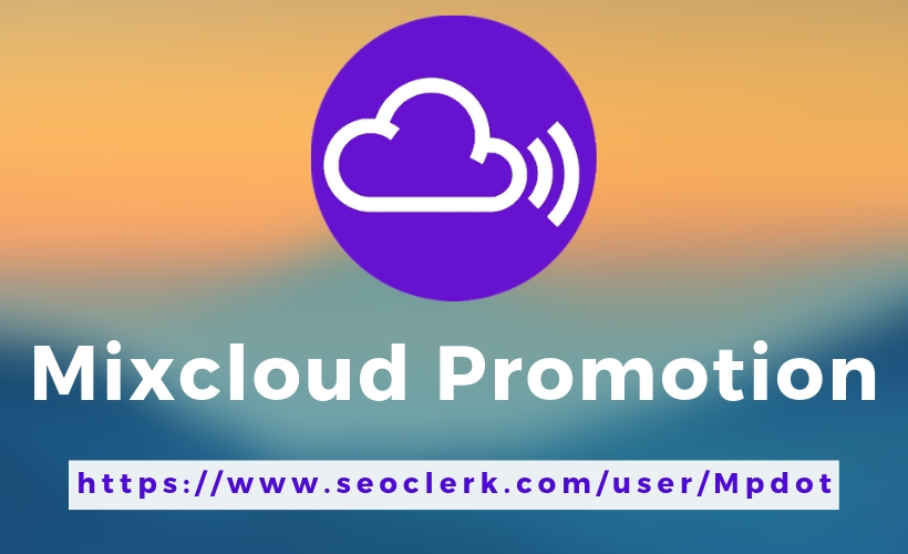 Promote Your Mixcloud Music All In One Service