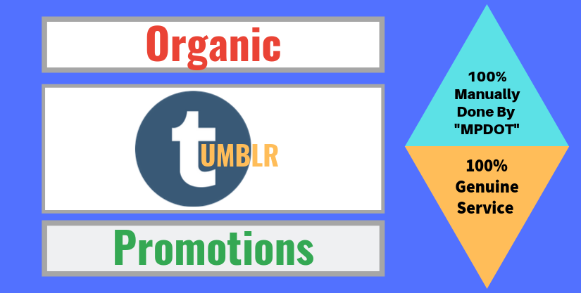 Organic Tumblr Promotions On Seoclerks