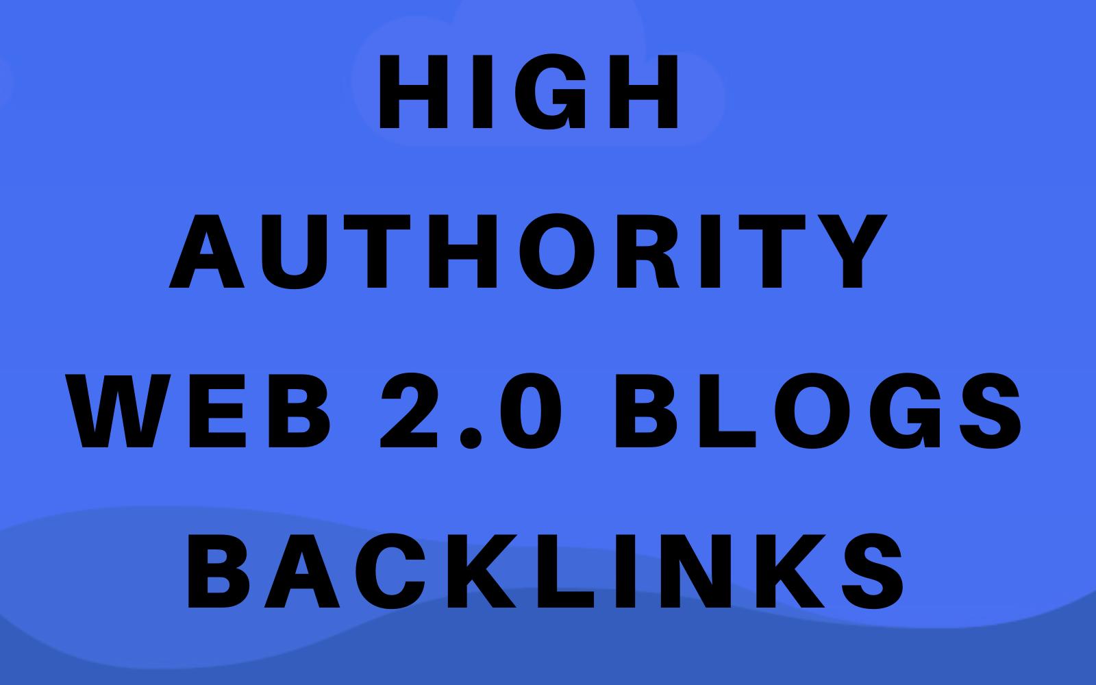 40 High Authority Web 2.0 Blogs Backlinks Boost Google Ranks