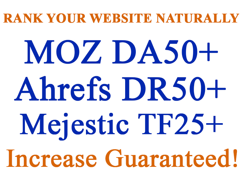I will Rank Increase Your Website Ahrefs DR40+ Majestic TF10+ and Moz DA20