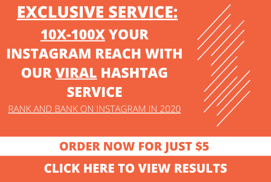 10x to 100x reach on instagram using viral hashtags click to see results