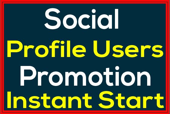 Social Media Profile Users High Quality Promotion